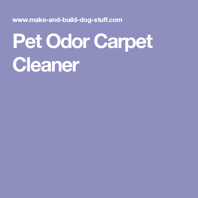 Pet Odor Carpet Cleaner