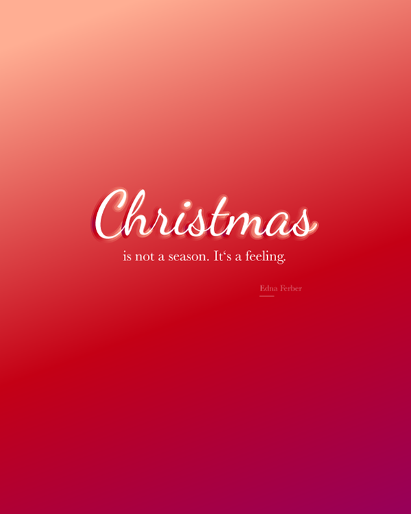Christmas is not a season, it's a feeling. Tips on how to get your christmas feeling on. :)