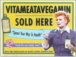 """I Love Lucy Vitameatavegamin Sold Here Tin Sign by Sign of the Times. $12.95. A great conversation starter for bars, homes, shops, etc.  12"""" by 15"""" tin sign features Lucille Ball holding a bottle of Vitameatavegamin with captions, """"Vitameatavegamin sold here,"""" """"Spoon your way to health,"""" """"And it's so tasty, too!""""  Has four prepunched holes for easy wall mounting.. Save 13%!"""