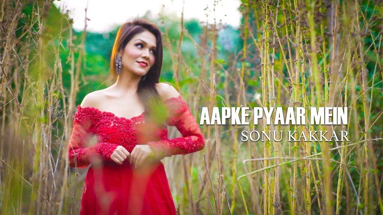 Aapke Pyaar Mein Sonu Kakkar Sonu kakkar, News songs