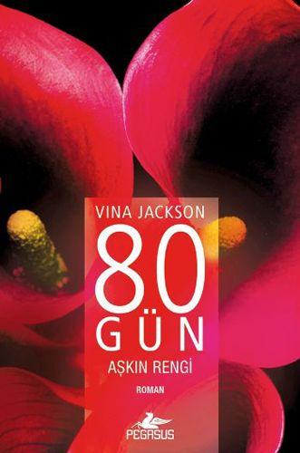 http://www.kitapgalerisi.com/vina-jackson-80-gun-askin-rengi_166233.html?search=9786053430803#0