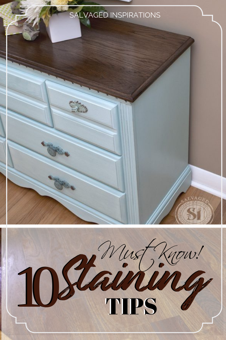 10 Tips For Staining Wood Furniture Staining Furniture Staining Wood Furniture Diy Furniture