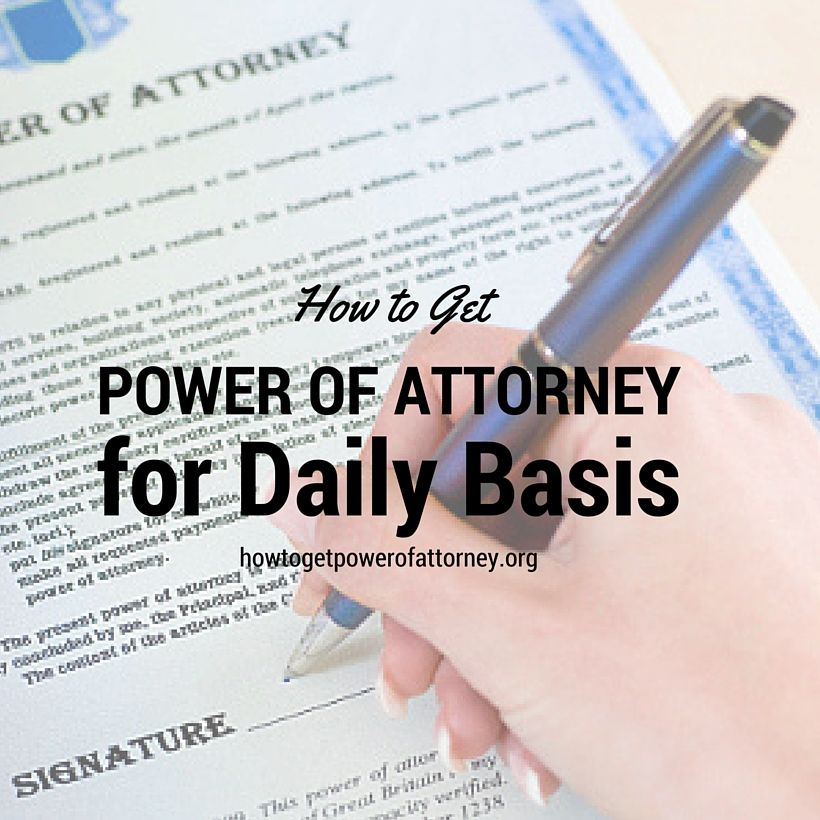 How To Get Power Of Attorney  Power Of Attorney