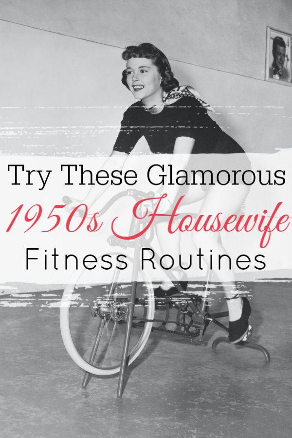 Want to look as fit and glamorous as a 1950s housewife? These 1950s fitness routines will have you l...