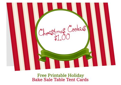 Christmas Table Tent Cards Http Bakesaleflyers Com Bake Sale Table Tent Cards Bake Sale Tent Cards Free Christmas Printables