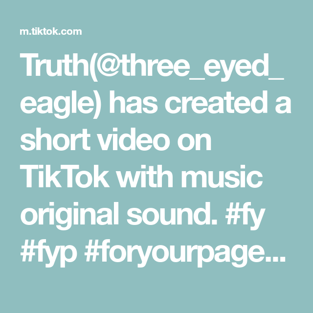 Truth Three Eyed Eagle Has Created A Short Video On Tiktok With Music Original Sound Fy Fyp In 2021 Live Wallpapers Birthday Gifts For Best Friend Art Challenge