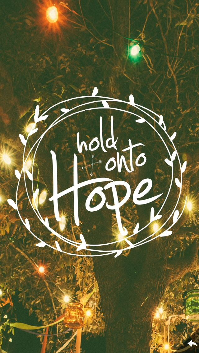 Hebrews 1023 Hope wallpaper, Wallpaper iphone quotes