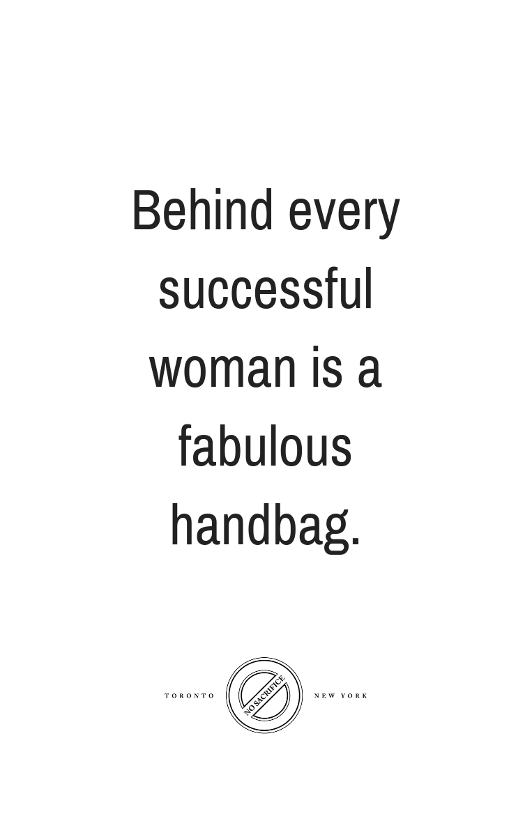 Yes Truly Me Behind Every Successful Woman Is A Fabulous Handbag In 2021 Handbag Quotes Jewelry Quotes Funny Shopping Quotes