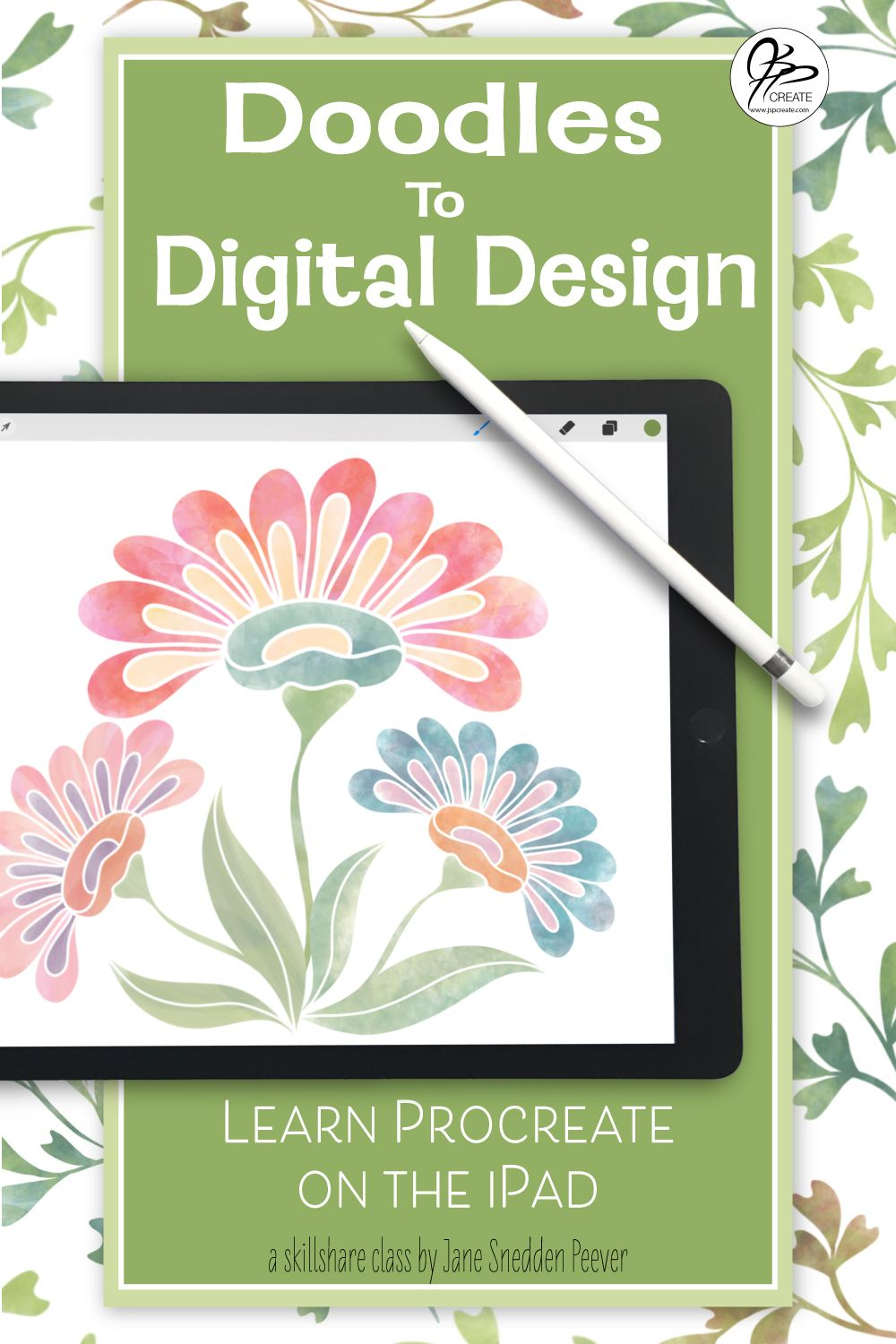 Learn Procreate on the iPad Doodles to Digital Design