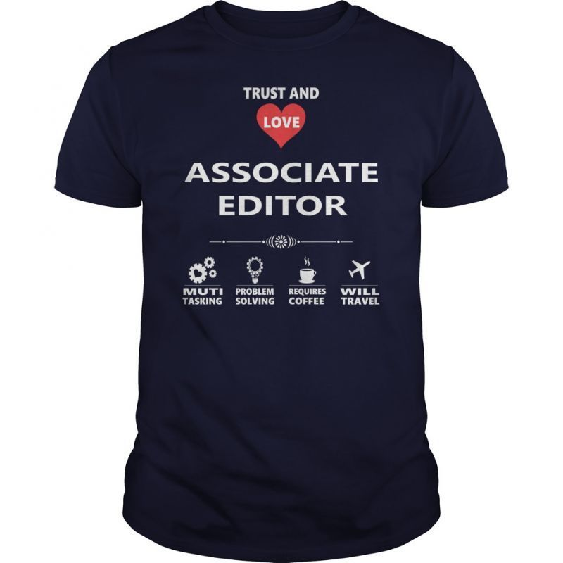 Associate Editor Job TShirt Guys Ladies Youth Tee Hoodie Sweat