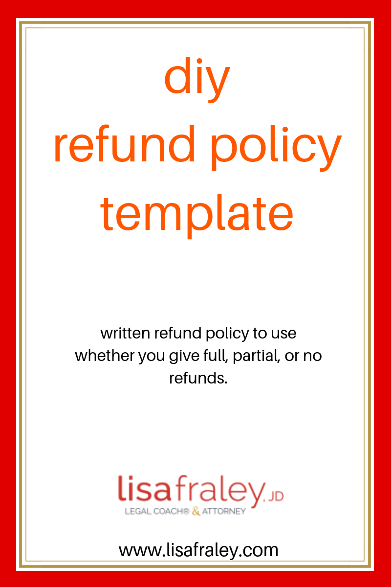 If You Work With Clients This Written Refund Policy Template That Will State Whether You Give Full Partial Or No Refunds Policy Template Templates Policies
