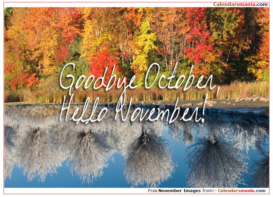 Goodbye October Hello November Images Free #hellonovemberwallpaper Goodbye October Hello November Images Free