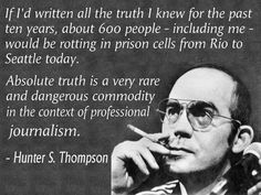 hunter s thompson quotes politics - Google Search | Hunter s ...