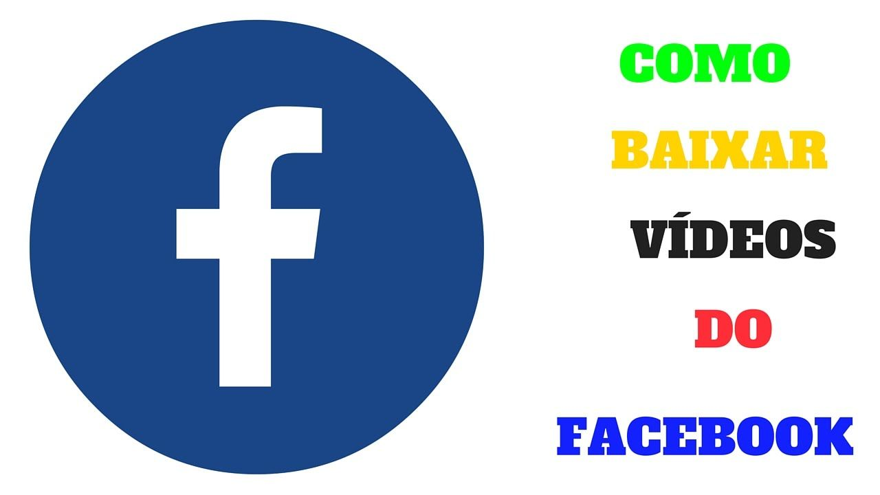 Como Baixar Videos Do Facebook Baixar Video Baixada Marketing
