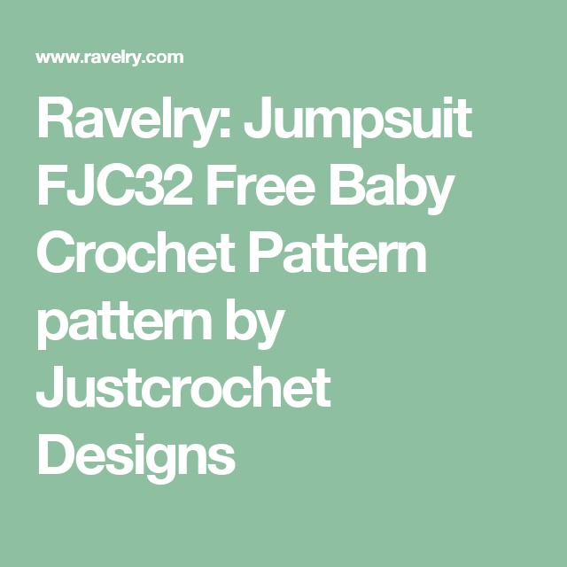 Ravelry Jumpsuit Fjc32 Free Baby Crochet Pattern Pattern By