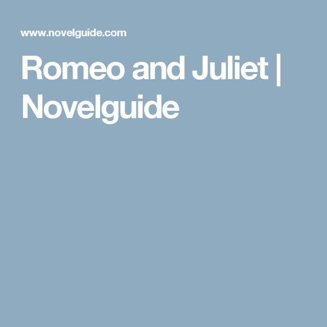 romeo and juliet  novelguide  romeo  juliet  romeo juliet  romeo and juliet  novelguide critical essay the book thief romeo and  juliet