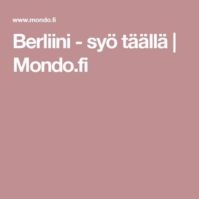 Berliini - syö täällä | Mondo.fi