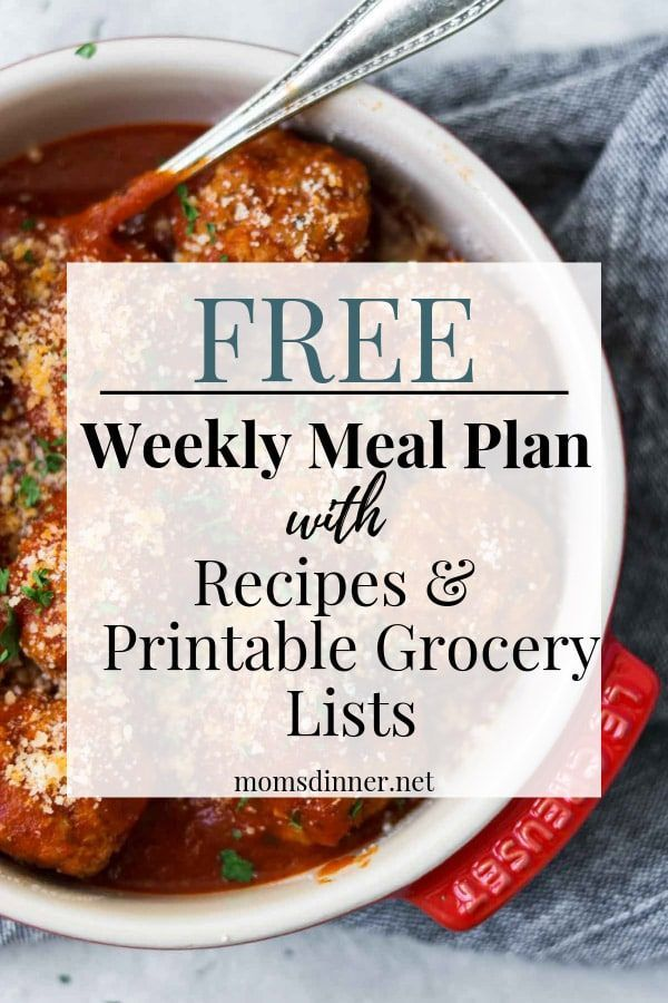 Free Weekly Meal Plan and Printable Grocery List  Moms Dinner