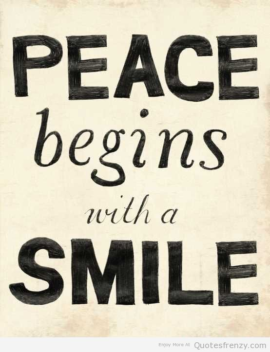 Famous Quotes About Peace Peace  Quotes Frenzy  Part 2  Peace  Pinterest  Smiling Quotes .