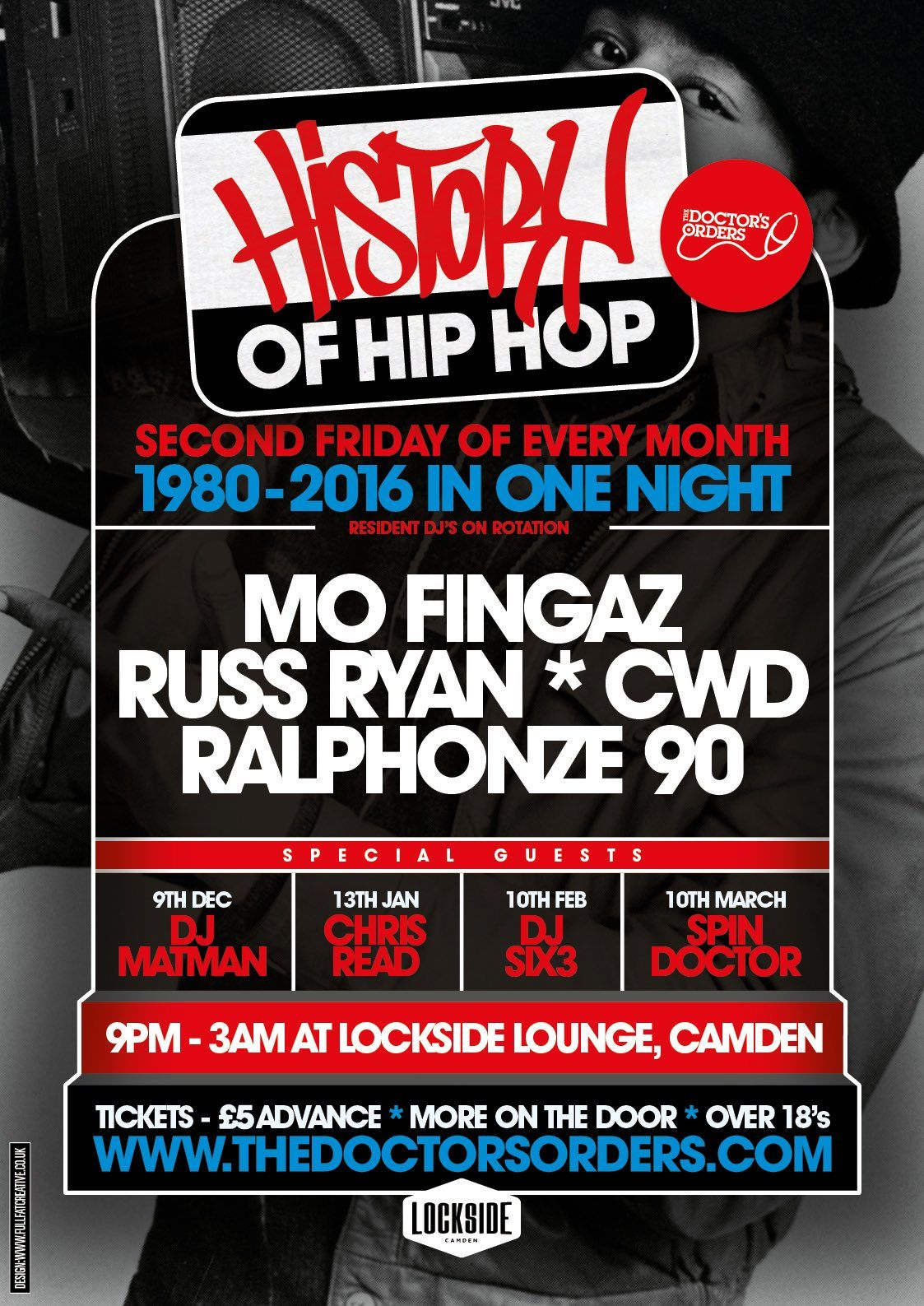 Book Tickets for History of Hip-Hop at Lockside Camden, Camden Lock Place on Fri 9th Dec 2016 - brought to you by The Doctor's Orders.