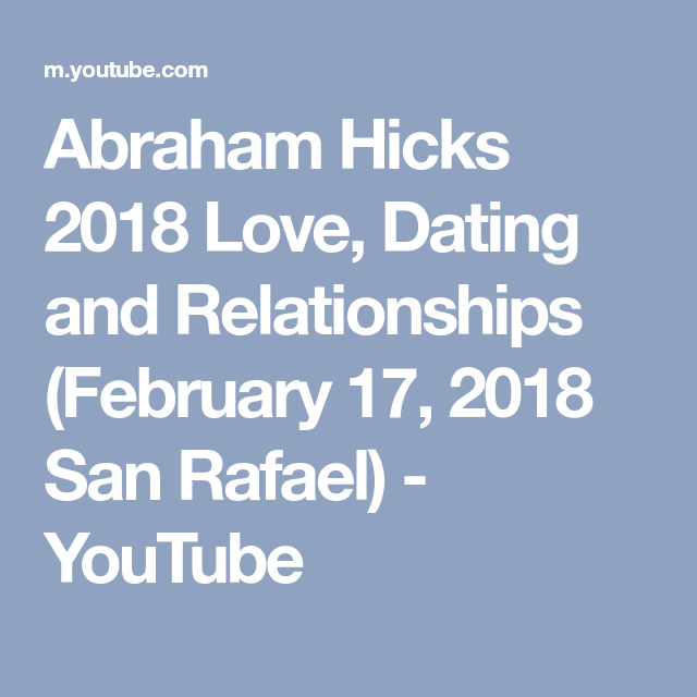 abraham hicks dating sites best dating app for professionals uk