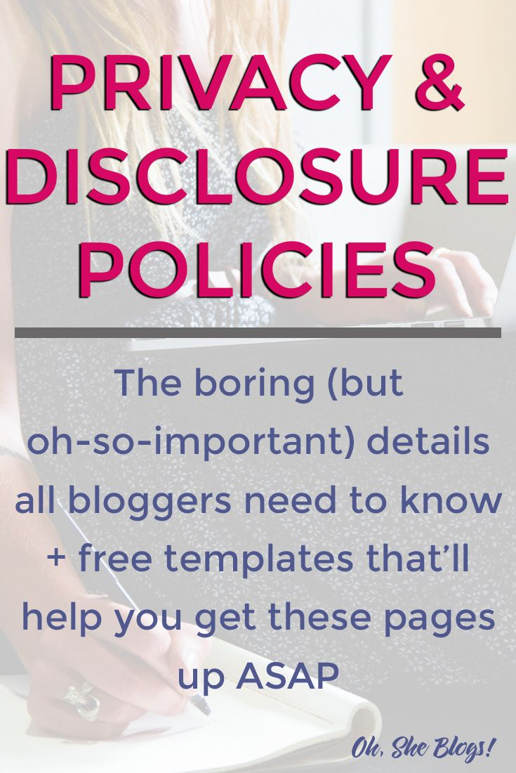 Privacy And Disclosure Policies Everything You Need To Know Blog Privacy Policy Blog Legal Blogging Basics