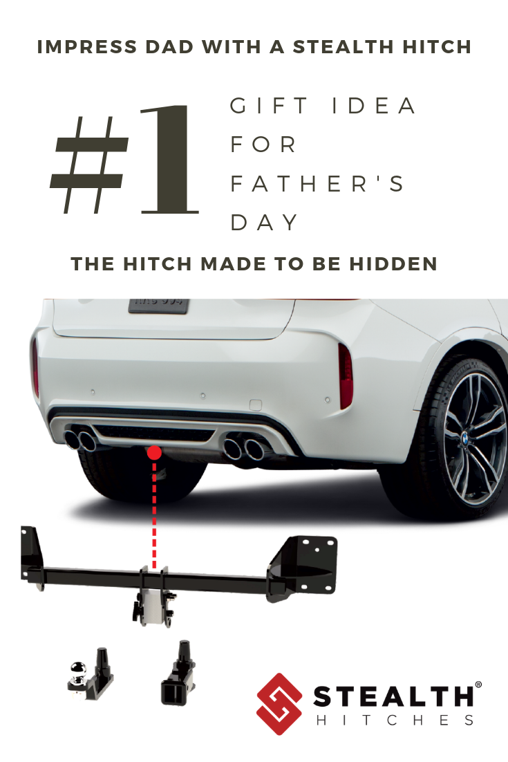 Give Dad The Gift He Really Wants An Invisible Hidden Hitch That