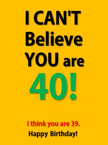 Funny Happy 40th Birthday Card Birthday Greeting Cards By Davia Happy 40th Birthday 40th Birthday Cards Birthday Cards