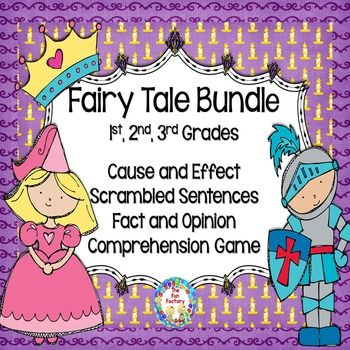 Cause and Effect, Fact or Opinion Fairy Tale Gr 1- 3 Common cores