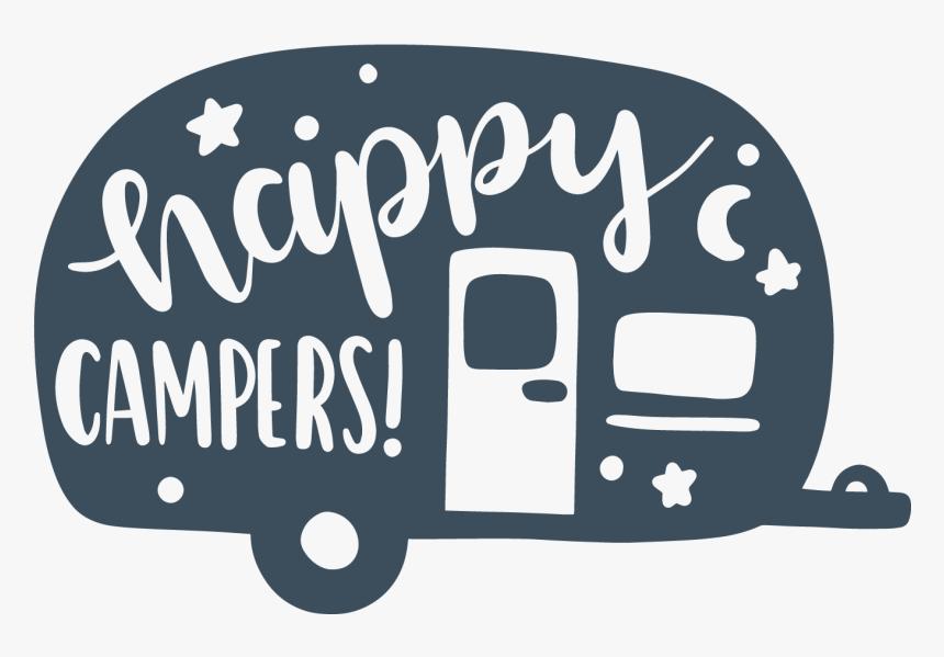 Transparent Happy Camper Clipart Happy Camper Svg Hd Png Download Is Free Transparent Png Image To Explo Camper Clipart Happy Campers Cricut Projects Vinyl