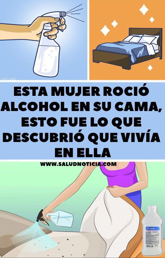 Esta Mujer Rocio Alcohol En Su Cama Esto Fue Lo Que Descubrio Que Vivia En Ella House Cleaning Tips Clean House Cleaning Hacks