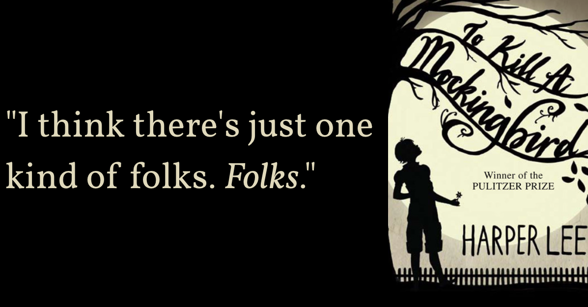 To Kill A Mockingbird Quotes Goodreads  Blog Post 9 Timeless Quotes From Harper Lee's To Kill A