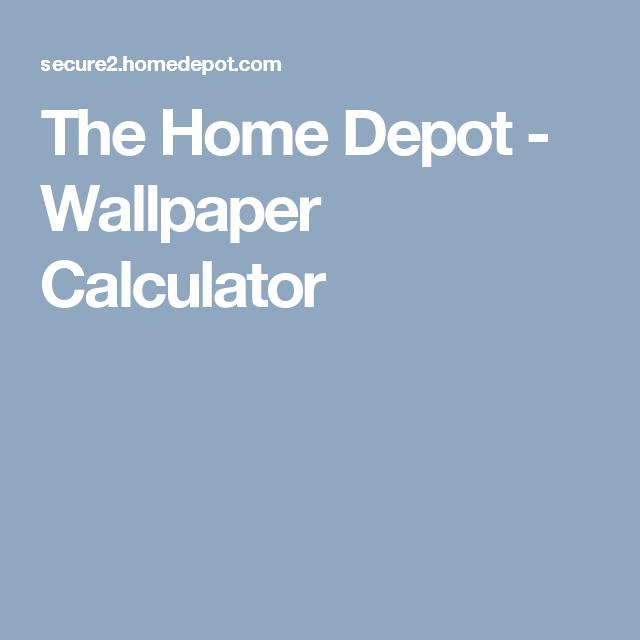 The Home Depot Wallpaper Calculator Wallpaper Calculator Home Depot Wallpaper Wallpaper