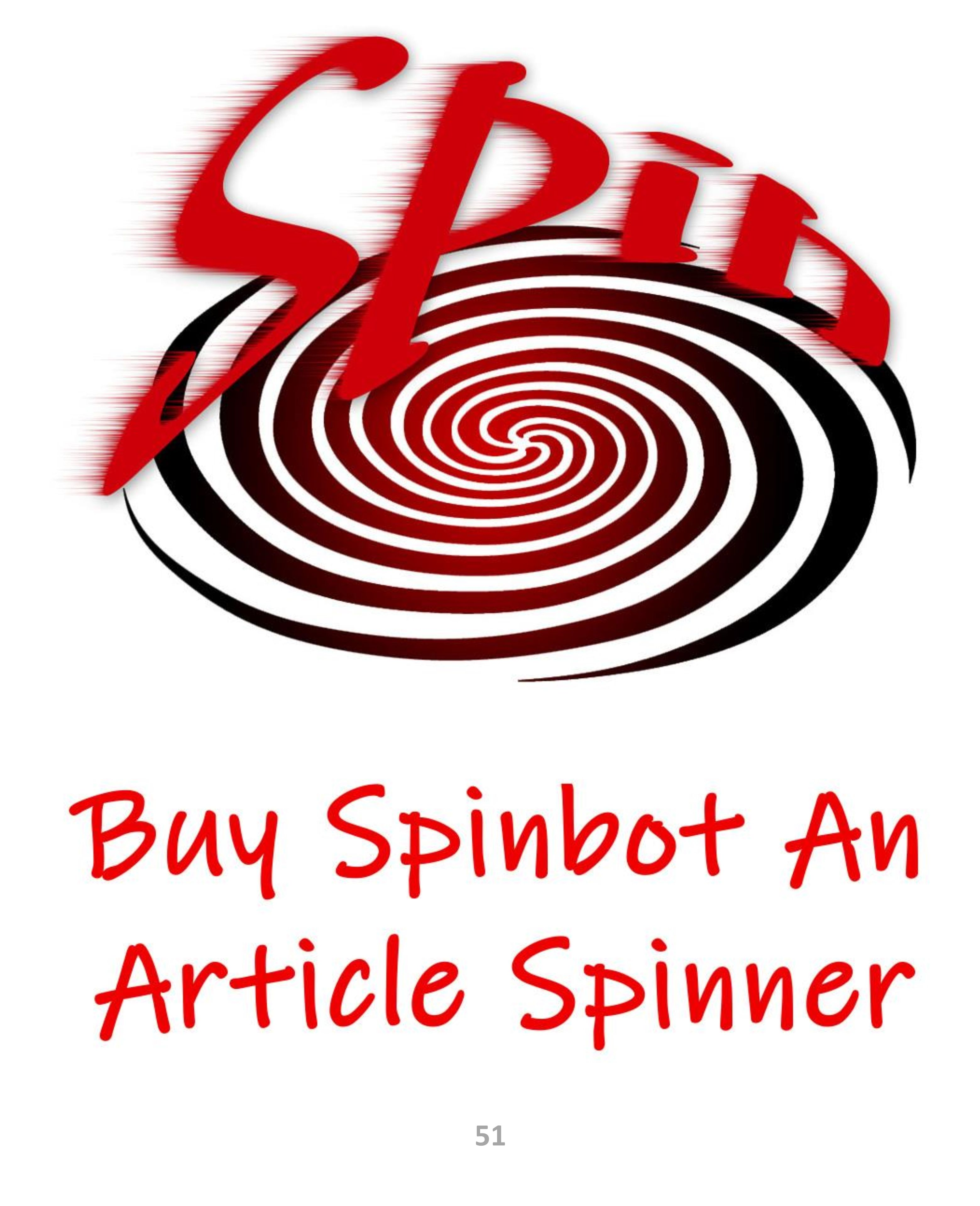Spinbot Use My Article Spinner Instead Things to sell