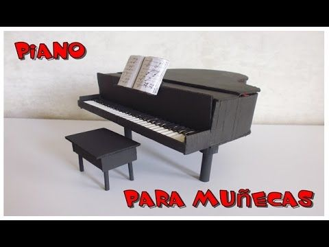 manualidadescomo hacer PIANO PARA MUÑECAS MUY FACIL  parte 1