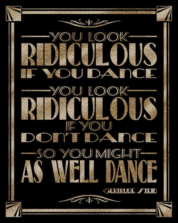 You look ridiculous if you dance art decogreat gatsby instant you look ridiculous if you dance art decogreat gatsby instant download digital solutioingenieria Gallery