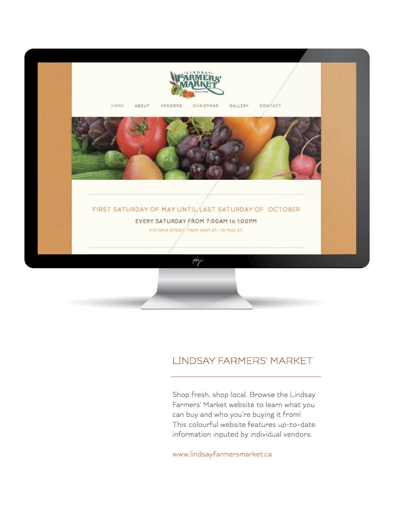 Lindsay Farmers' Market | Shop fresh, shop local. Browse the Lindsay Farmers' Market website to learn what you can buy and who you're buying it from! This colourful website features up-to-date information inputed by individual vendors.