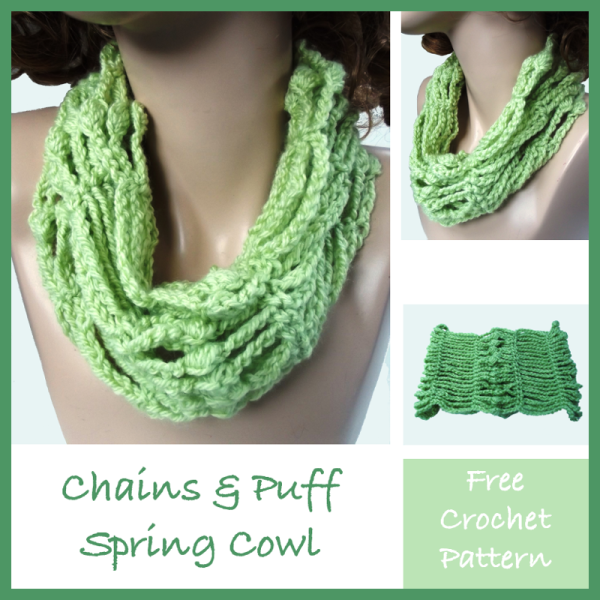 Chains and Puffs Spring Cowl ~ FREE Crochet Pattern