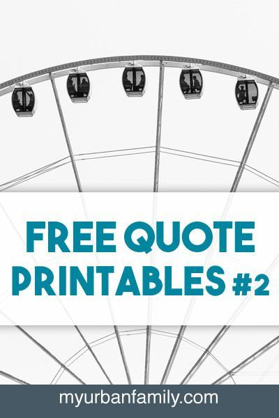Free Quote Printables to share and print! High resolution. Do you have a quote you would like to see designed? www.myurbanfamily.com