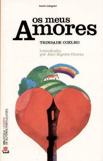 Os Meus Amores, Trindade Coelho