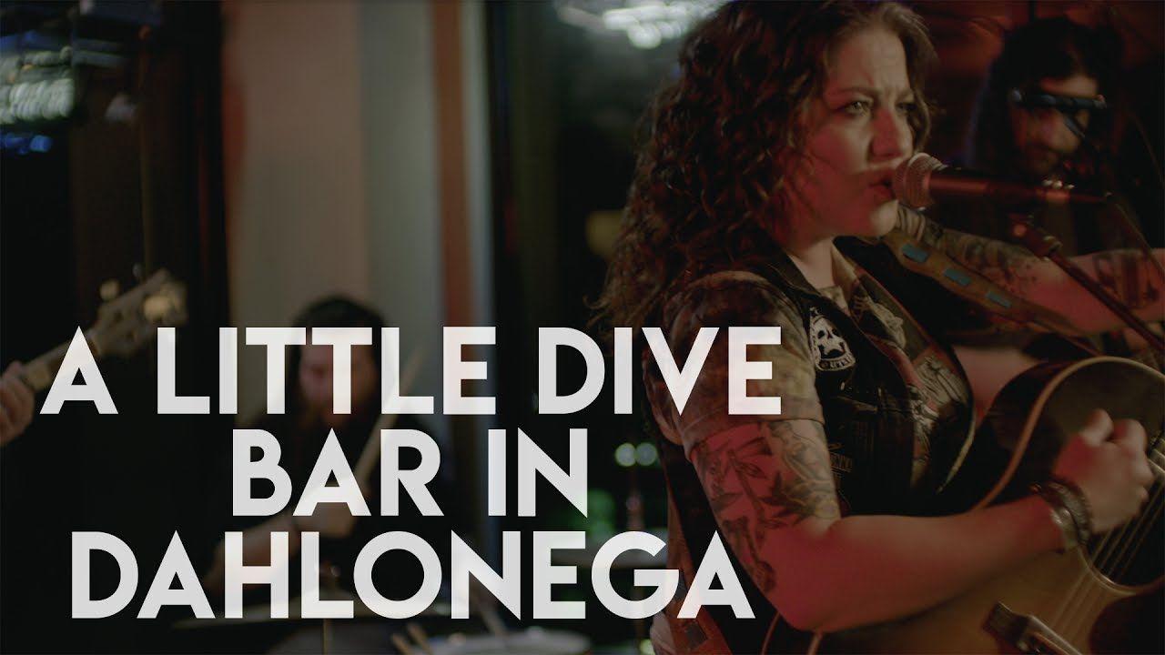 Ashley Mcbryde A Little Dive Bar In Dahlonega Official Video