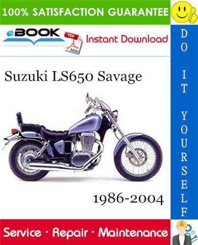 Suzuki Ls650 Savage Motorcycle Service Repair Manual 1986 2004 Download In 2020 Repair Manuals Suzuki Repair
