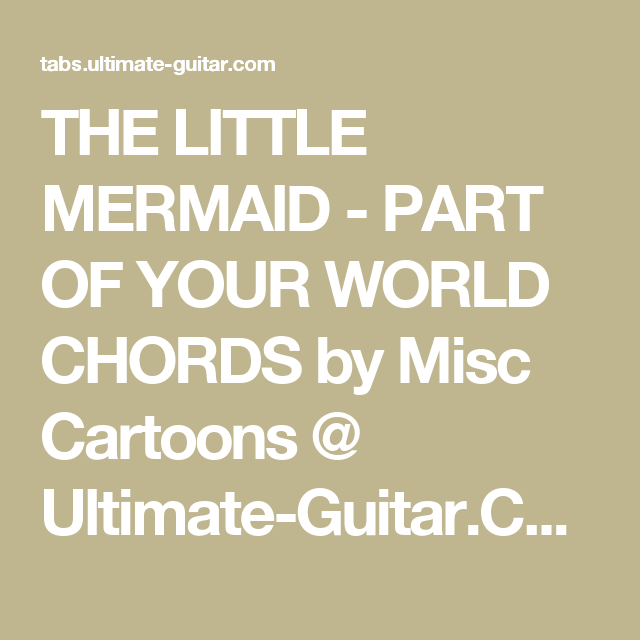 The Little Mermaid Part Of Your World Chords By Misc Cartoons
