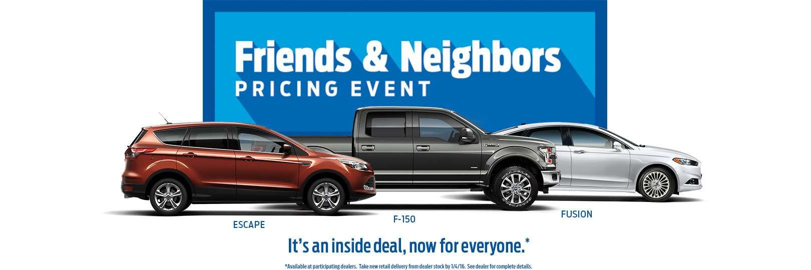 Friends Neighbors Specials on new autos from Fox Ford