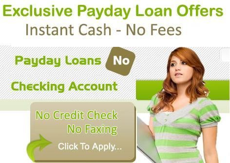 Need Hassle Free Payday Loan With Have No Checking Account Payday Loans Payday Payday Loans Online
