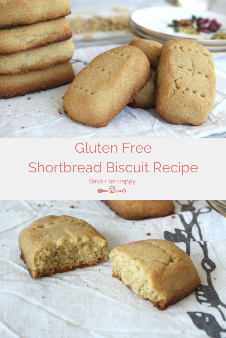 Gluten Free Shortbread Biscuit Recipe Bake Be Happy Recipe Baking Recipes Gluten Free Shortbread Biscuit Recipe