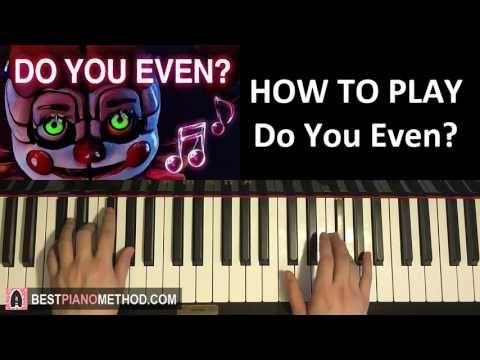 How To Play Fnaf Sister Location Song Do You Even