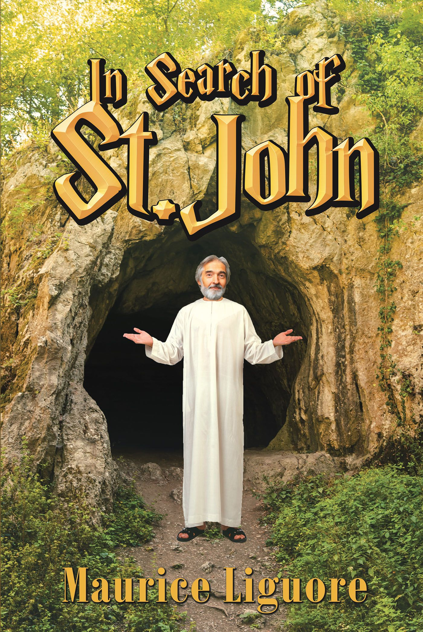 """Author Maurice Liguore's New Novel """"In Search of St  John"""