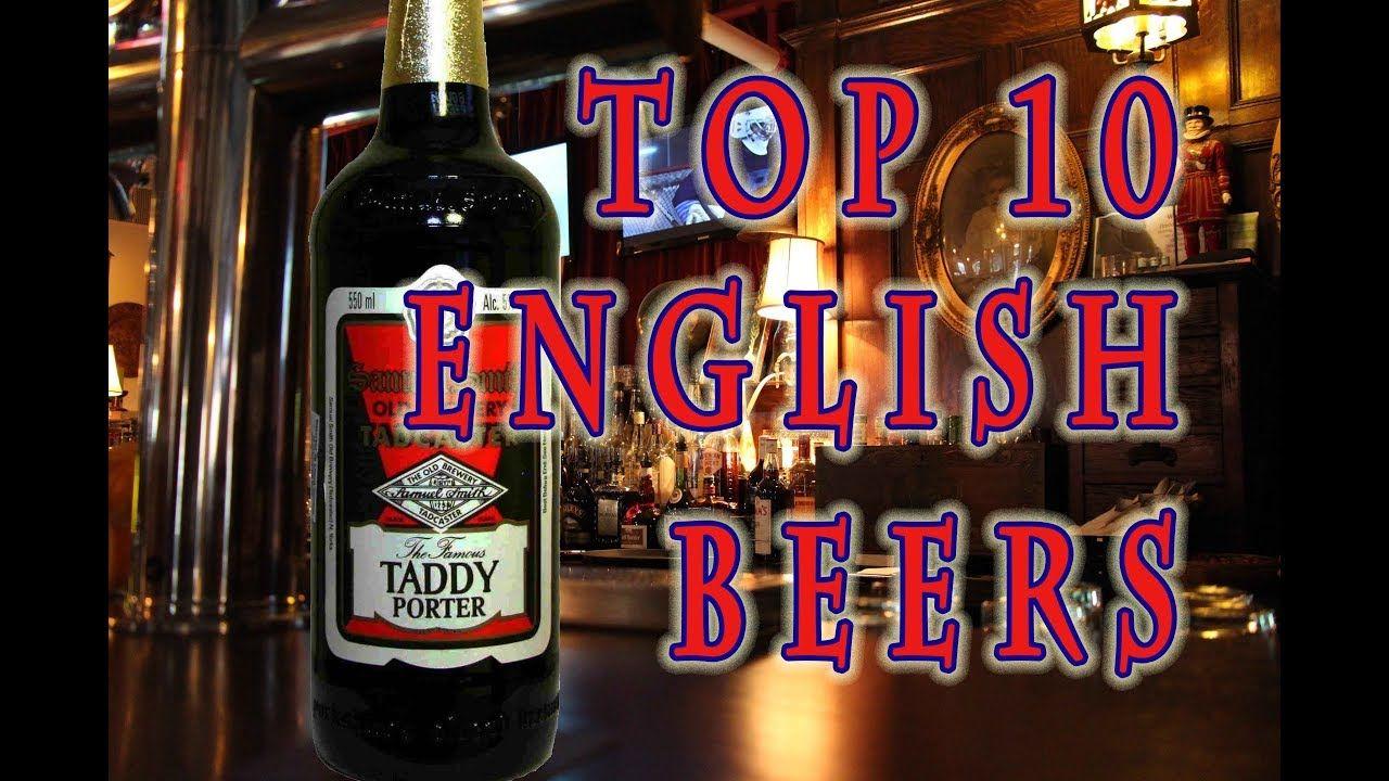 Top 10 English Beers Beer British Beer 10 Things