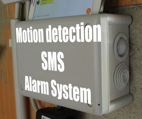 Diy Motion Detection Sms Alarm System Alarm Systems For Home Alarm System Wireless Home Security Systems